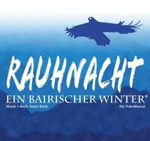 RAUHNACHT - Ein bairischer Winter ohne Text